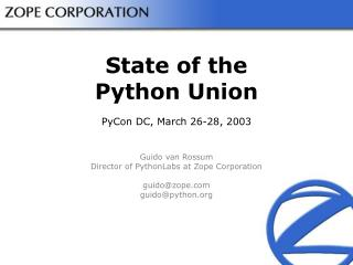 State of the Python Union PyCon DC, March 26-28, 2003