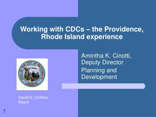 Working with CDCs – the Providence, Rhode Island experience