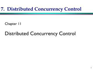 7.  Distributed Concurrency Control