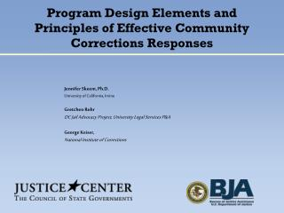 Program Design Elements and  Principles of Effective Community Corrections Responses