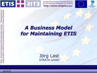 A Business Model  for Maintaining ETIS