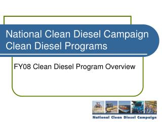 National Clean Diesel Campaign Clean Diesel Programs