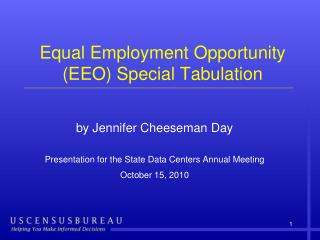 Equal Employment Opportunity (EEO) Special Tabulation