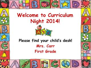 Welcome to Curriculum Night 2014!