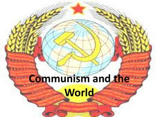 Communism and the World