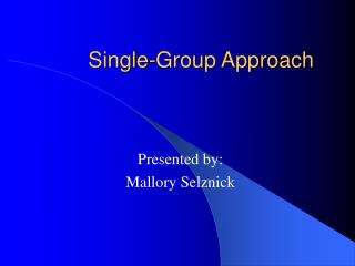 Single-Group Approach