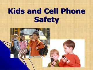 Complaints on Kids and Cell Phone Safety, Simply Sellular