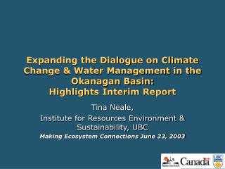 Tina Neale,  Institute for Resources Environment & Sustainability, UBC