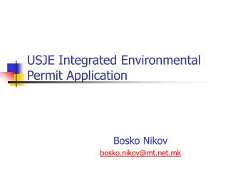 USJE Integrated Environmental Permit Application
