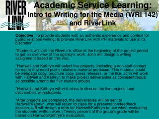 Academic Service Learning:  Intro to Writing for the Media (WRI 142) and RiverLink