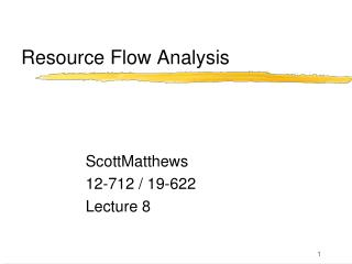 Resource Flow Analysis