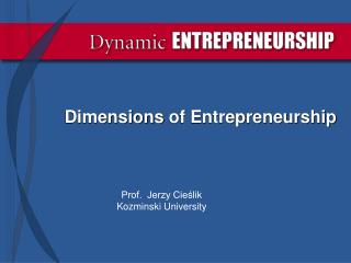 Dimensions  of Entrepreneurship