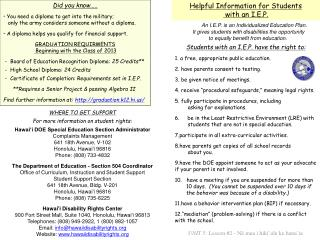 Helpful Information for Students   with an I.E.P.