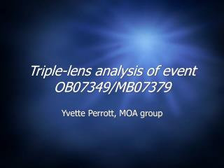 Triple-lens analysis of event OB07349/MB07379