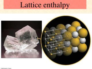Lattice enthalpy