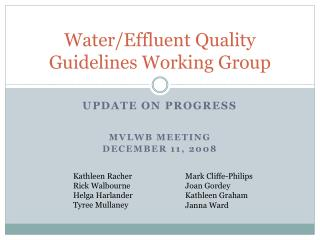 Water/Effluent Quality Guidelines Working Group