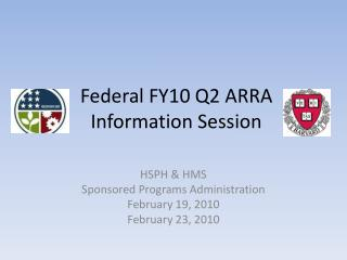 Federal FY10 Q2 ARRA  Information Session