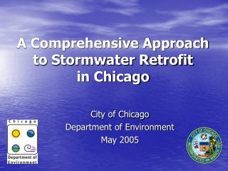 A Comprehensive Approach to Stormwater Retrofit  in Chicago