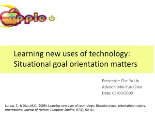 Learning new uses of technology: Situational goal orientation matters