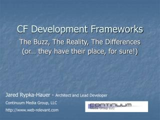 CF Development Frameworks