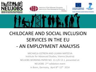 CHILDCARE AND SOCIAL INCLUSION SERVICES IN THE EU - AN EMPLOYMENT ANALYSIS