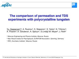 The comparison of permeation and TDS experiments with polycrystalline tungsten