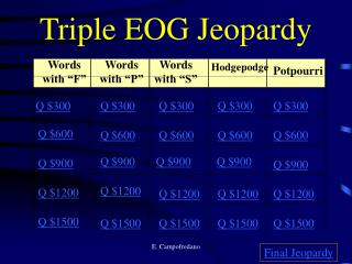 Triple EOG Jeopardy