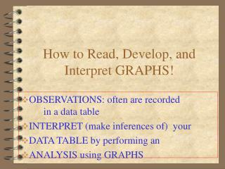 How to Read, Develop, and Interpret GRAPHS!