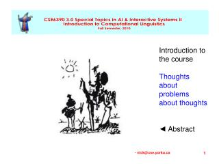 Introduction to the course Thoughts about problems about thoughts ◄ Abstract