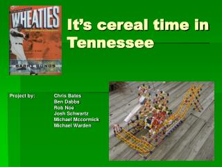 It's cereal time in Tennessee
