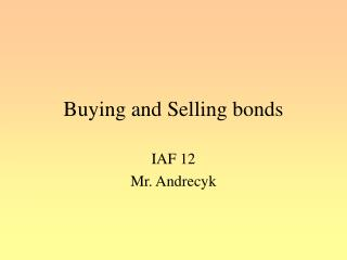 Buying and Selling bonds