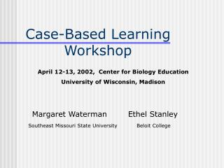 Case-Based Learning Workshop