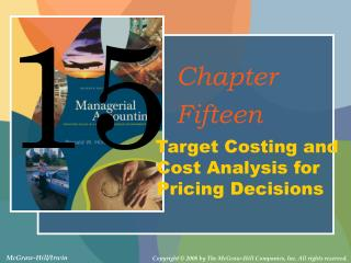 Target Costing and Cost Analysis for Pricing Decisions