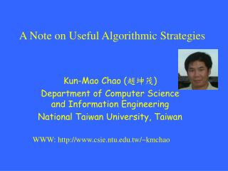 A Note on Useful Algorithmic Strategies