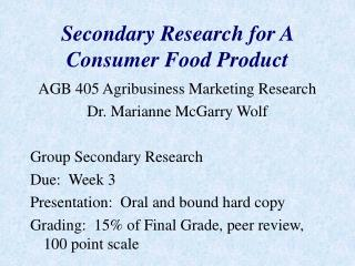 Secondary Research for A Consumer Food Product
