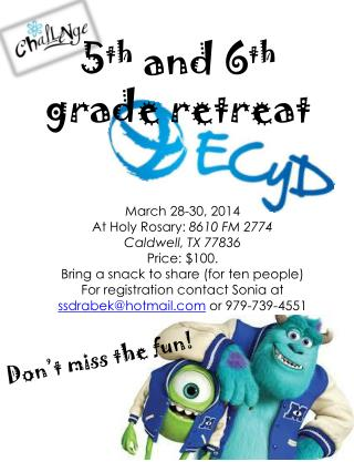March 28-30, 2014 At Holy Rosary:  8610  FM 2774 Caldwell, TX  77836 Price: $100.