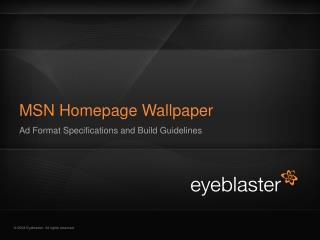 MSN  Homepage  Wallpaper Ad Format Specifications and Build Guidelines