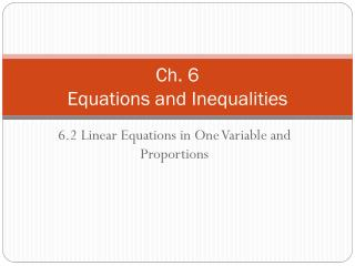Ch. 6 Equations and Inequalities