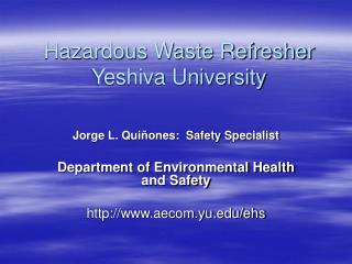 Hazardous Waste Refresher Yeshiva University