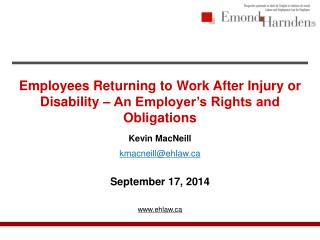 Employees Returning to Work After Injury or Disability –  An  Employer's Rights and Obligations