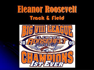 Eleanor Roosevelt Track & Field