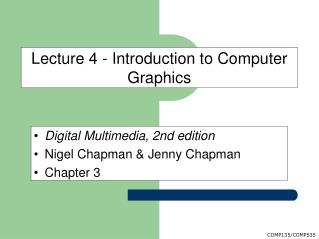 Lecture 4 - Introduction to Computer Graphics
