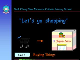 Shak Chung Shan Memorial Catholic Primary School