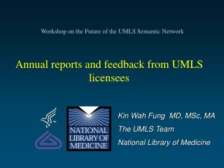 Annual reports and feedback from UMLS licensees