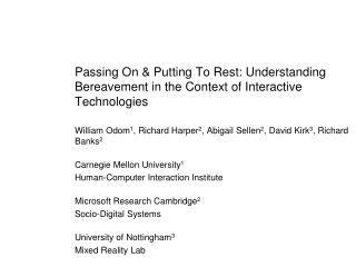 Passing On & Putting To Rest: Understanding Bereavement in the Context of Interactive Technologies