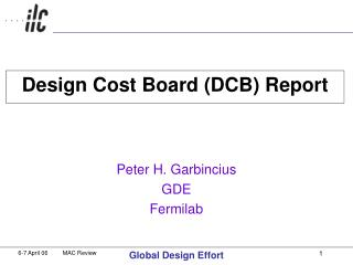 Design Cost Board (DCB) Report