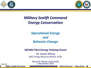 Military Sealift Command Energy Conservation Operational  Energy and  Behavior Change
