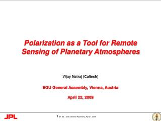 Polarization as a Tool for Remote Sensing of Planetary Atmospheres