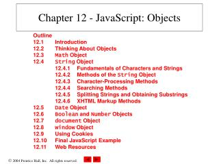 Chapter 12 - JavaScript: Objects