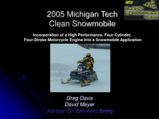 2005 Michigan Tech Clean Snowmobile